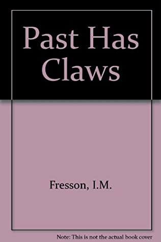 book cover of Past Has Claws
