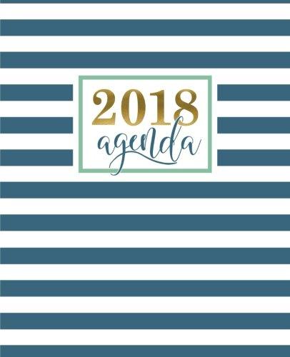 Agenda: 2018 Agenda semainier : 19x23cm : Motif tendance avec bandes géométriques bleu canard (Calendriers, agendas, organiseurs & planificateurs) (Volume 14) (French Edition)