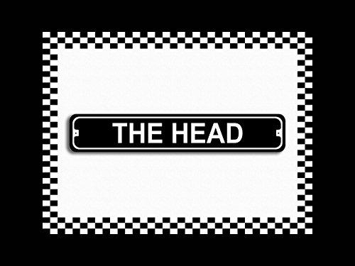 The Head Bathroom Novelty Metal Street Sign 3x18