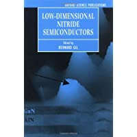 Low-Dimensional Nitride Semiconductors (Series on Semiconductor Science and Technology)