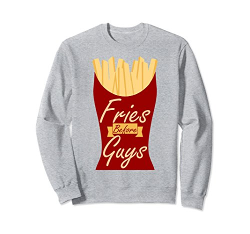 Unisex Fries Before Guys Sweatshirt Sarcastic Valentines Day Gift XL: Heather Grey