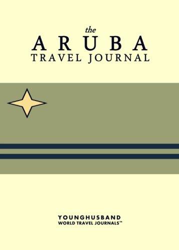 The Aruba Travel Journal