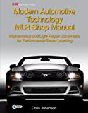 Modern Automotive Technology MLR Shop Manual 8th Edition