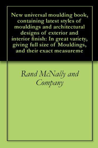 new-universal-moulding-book-containing-latest-styles-of-mouldings-and-architectural-designs-of-exter