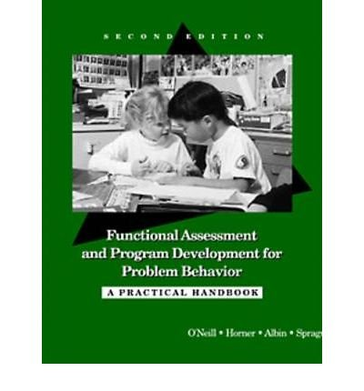 Functional Assessment and Program Development for Problem Behavior: A - O Jeffrey Neil