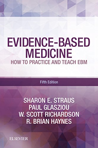 Evidence-Based Medicine E-Book: How to Practice and Teach EBM