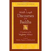 New Translation: A Translation of the Majjhima Nikaya
