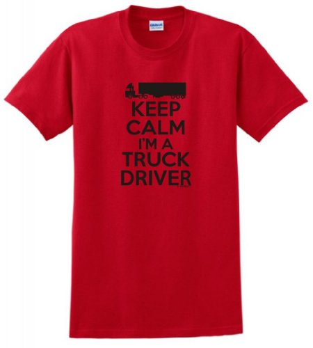 Hauling Water Tanks (Keep Calm I'm a Truck Driver T-Shirt Large Red)