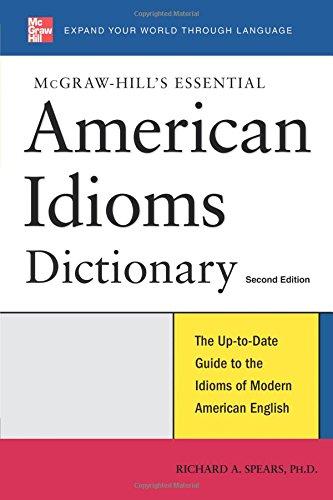 McGraw-Hill's Essential American Idioms