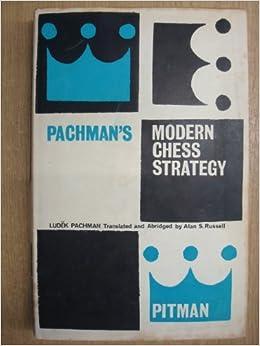Amazon.com: Pachmans Modern Chess Strategy: Ludek Pachman: Books