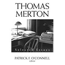 Thomas Merton: Selected Essays