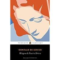 Milagros de Nuestra Señora (Penguin Clásicos)