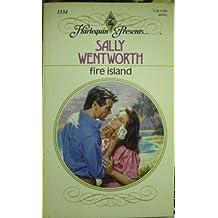 Fire Island by Sally Wentworth (1990-12-01)