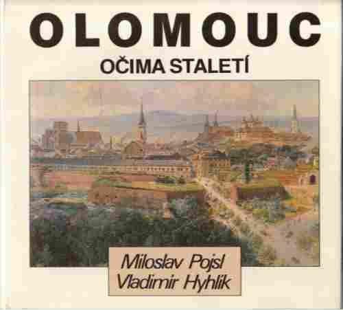 Olomouc očima staletí (Czech Edition)