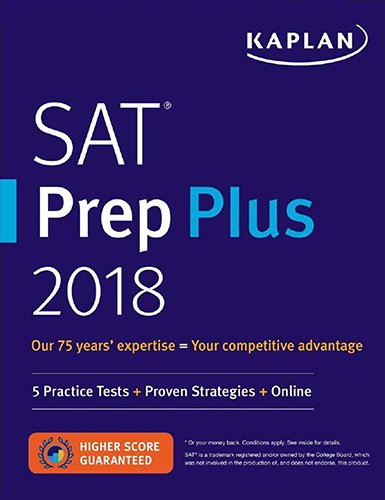 SAT Prep Plus 2018: 5 Practice Tests + Proven Strategies + Online (Kaplan Test Prep) cover