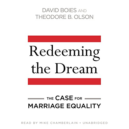 Redeeming the Dream: The Case for Marriage Equality; Library Edition by Blackstone Pub
