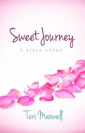 Sweet Journey Kindle Edition By Maxwell Teri Religion Spirituality Kindle Ebooks Amazon Com A Sweet Journey