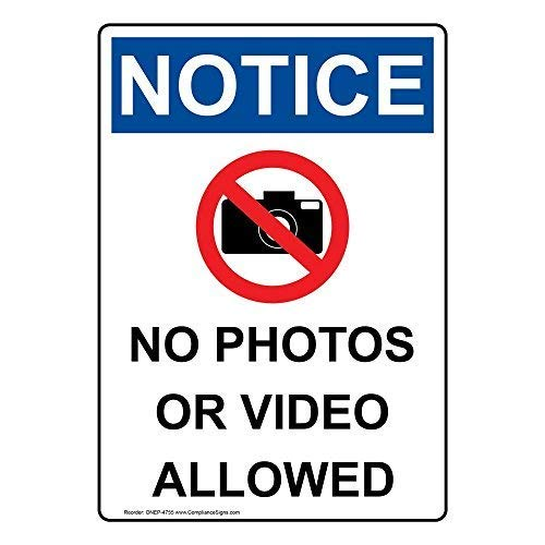 OSHA NOTICE No Photos Or Video Allowed Plastic Sign, 10 X 7 in. with English Text and Symbol, White from ComplianceSigns