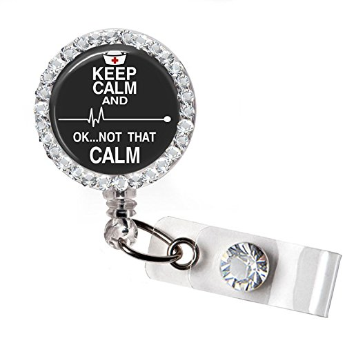 Nurse Badge (Keep Calm Not that Calm Nurse Badge Holder Reel; Heart Beat Rhythm Nursing Retractable Badge Reel)