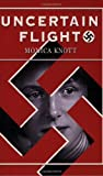 Uncertain Flight, Monica Knott, 0972944575