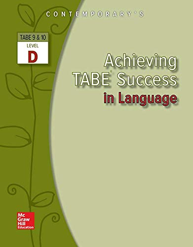 Achieving TABE Success In Language, Level D Workbook (Achieving TABE Success for TABE 9 & 10) by Brand: MCGRAW-HILL COMPANIES
