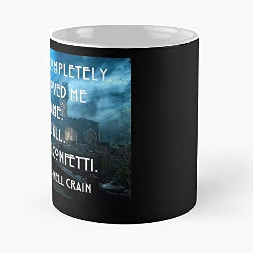 Amazon Com Nell Crain The Haunting Of Hill House Shirley Jackson Quotes Rest Is Confetti Love Romantic G Funny Coffee Mugs For Halloween Holiday Christmas Party Decoration 11 Ounce White Hiholden Kitchen