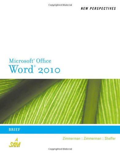 [PDF] New Perspectives on Microsoft Word 2010: Brief Free Download | Publisher : Course Technology | Category : Computers & Internet | ISBN 10 : 0538748966 | ISBN 13 : 9780538748964