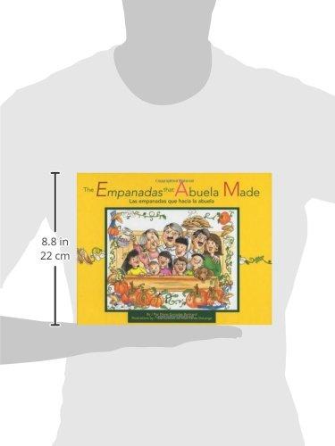 The Empanadas That Abuela Made/Las Empanadas Que Hacia LA Abuela (English and Spanish Edition) by Bertrand, Diane Gonzales/ Delange, Alex Pardo (ILT)/ Ventura, Gabriela Baeza (TRN)/ Ventura, Gabriel
