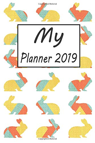My Planner 2019: Rabbit Pattern Weekly Planner 2019: for sale  Delivered anywhere in Canada