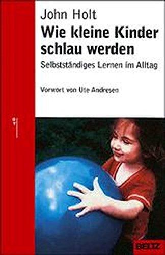 wie-kleine-kinder-schlau-werden-selbststndiges-lernen-im-alltag-beltz-taschenbuch-ratgeber