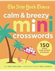The New York Times Calm and Breezy Mini Crosswords: 150 Easy Fun-Sized Puzzles