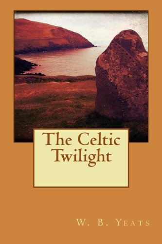 The Celtic Twilight PDF