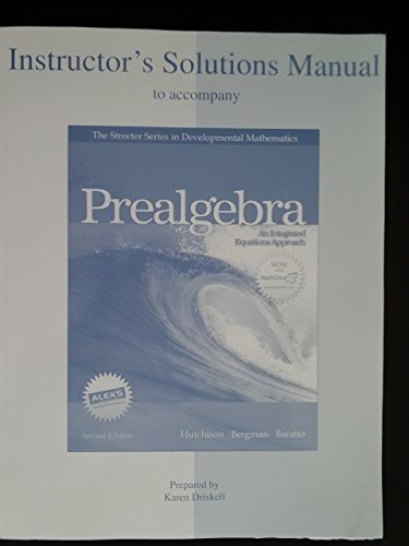 Instructor's Solutions Manual to Accompany Prealgebra-An Integrated Equations Approach (Streeter Series in Developmental
