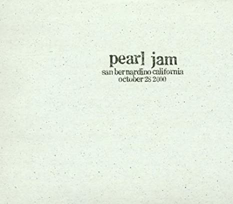 Pearl Jam - 10/28/00 - San Bernardino, California - Amazon