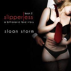 Slipperless #2: A Billionaire Love Story