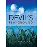 [ THE DEVIL'S PLAYGROUND: BOOK ONE OF THE SAPPHIRE STAFF SERIES ] By Sens, Cynthia ( Author) 2013 [ Hardcover ]