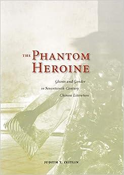 Descargar Para Utorrent The Phantom Heroine: Ghosts And Gender In Seventeenth-century Chinese Literature Epub Gratis Sin Registro