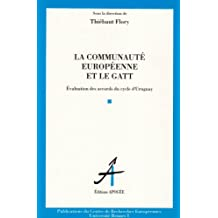 Communauté européenne et le GATT (La)