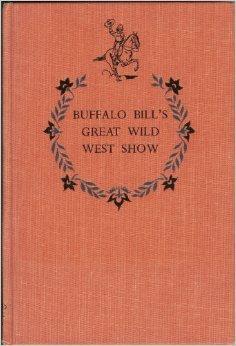 Buffalo Bill's great Wild West Show (Landmark ()