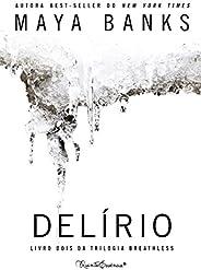 Delírio (Breathless Livro 2)