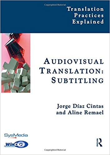 Audiovisual Translation, Subtitling (Translation Practices