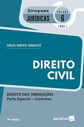 Direito Civil. Direito das Obrigações. Contratos - Parte Especial. Coleção Sinopses Jurídicas 6. Tomo I