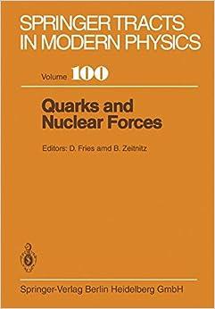Descargar Con Utorrent Quarks And Nuclear Forces: Volume 100 PDF Gratis En Español