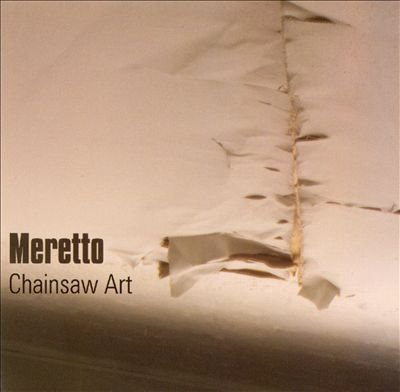 Chainsaw Art by Meretto (2008-12-13) (Meretto Audio)