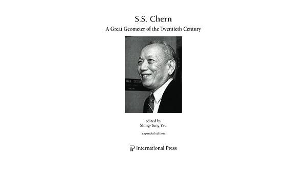 Chern - A Great Geometer of the Twentieth Century