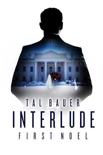 Interlude: First Noel: The Executive Office #4