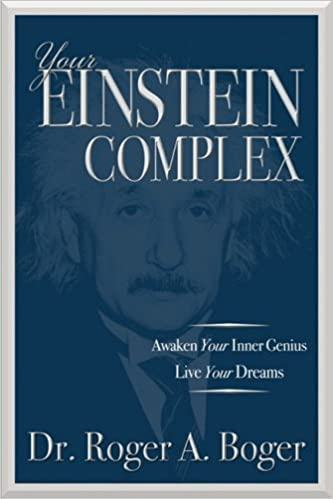 Your Einstein Complex Hardcover 15 Dec 2008 By Roger A Boger