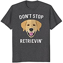 Mens Don't Stop Retrieving Shirt - Funny Golden Retriever Owner Small Dark Heather