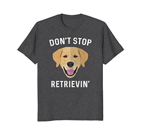 Dog Lovers Club - Mens Don't Stop Retrieving Shirt - Funny Golden Retriever Owner XL Dark Heather