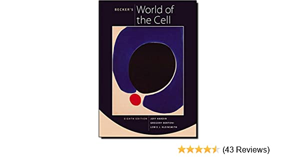 Amazon Com Becker S World Of The Cell 8th Edition 9780321716026